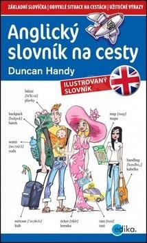 Anglický slovník na cesty: ilustrovaný slovník - Hendy Duncan