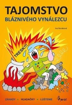 Tajomstvo bláznivého vynálezcu - Iva Nováková