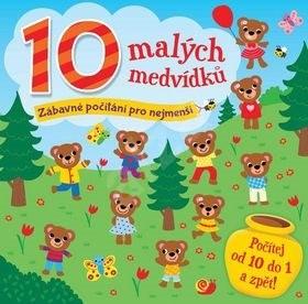 10 malých medvídků: Zábavné počítání pro nejmenší -