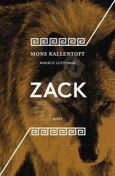 Zack - Mons Kallentoft; Markus Lutteman
