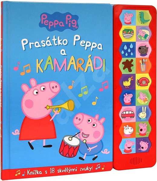 Prasátko Peppa a kamarádi: Knížka s 18 skvělými zvuky! -