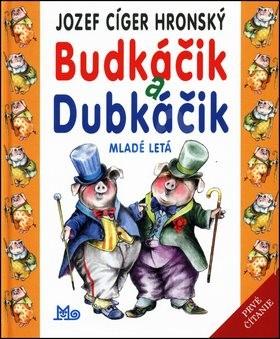 Budkáčik a Dubkáčik - Jozef Cíger Hronský; Peter Cpin