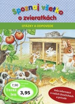 Spoznaj všetko o zvieratkách Otázky a odpovede -
