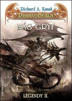 Mág Gryf: Legendy II. - Richard A. Knaak