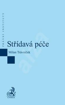 Střídavá péče - Milan Trávníček