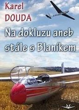 Na dokluzu - Karel Douda