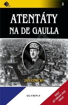 Atentáty na De Gaulla - Jan Cimický