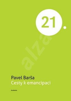 Cesty k emancipaci - Pavel Barša
