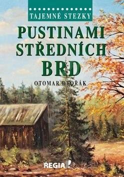 Pustinami středních Brd - Otomar Dvořák