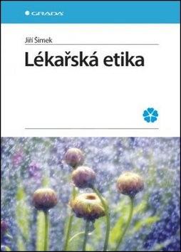 Lékařská etika - Jiří Šimek