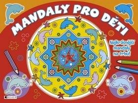 Mandaly pro děti: Nejkrásnější mandaly na trhu! -