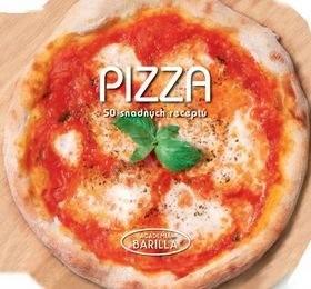 Pizza 50 snadných receptů - Academia Barilla