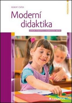 Moderní didaktika - Robert Čapek