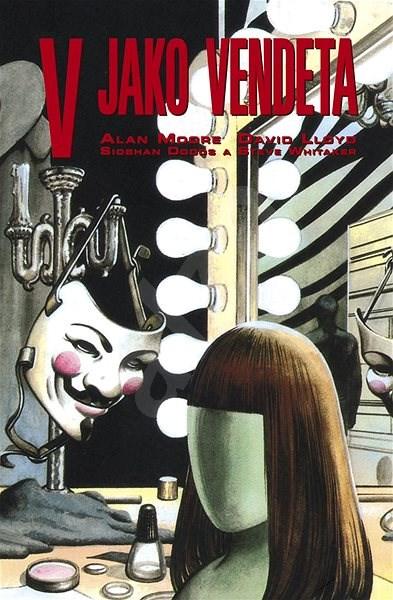 V jako Vendeta - Alan Moore