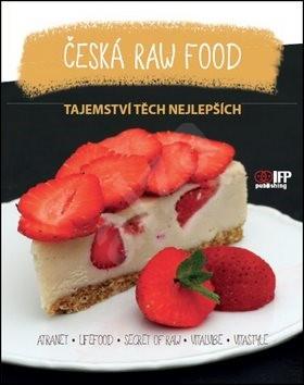 Česká raw food: Tajemství těch nějlepších -