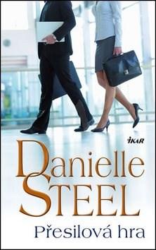 Přesilová hra - Danielle Steelová