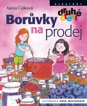 Borůvky na prodej - Alena Čálková