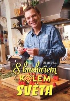 S kuchařem kolem světa - Fred Chesnau