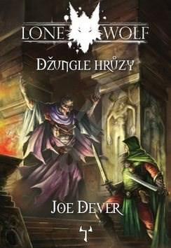 Lone Wolf Džungle hrůzy: Kniha 8 - Joe Dever