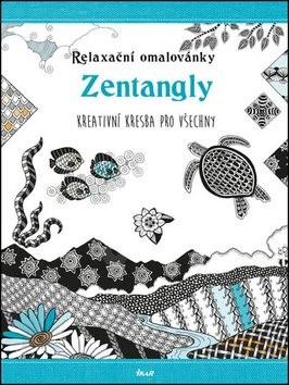 Relaxační omalovánky Zentangly: Kreativní kresba pro všechny -