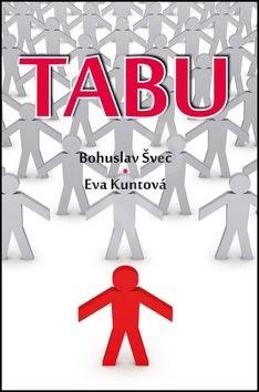 Tabu - Eva Kuntová; Bohuslav Švec