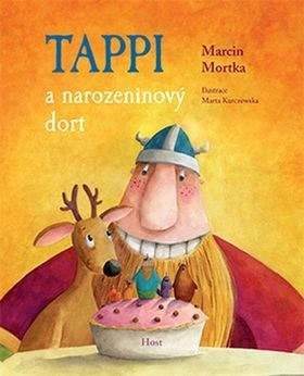 Tappi a narozeninový dort - Marcin Mortka