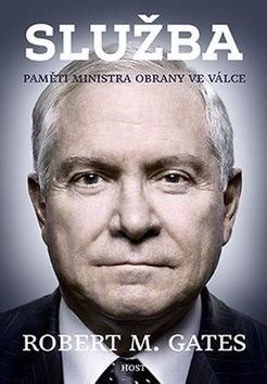Služba: Paměti ministra obrany ve válce - Robert M. Gates