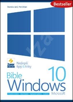 Bible Windows 10 - Stanislav Janů; Petr Urban
