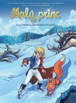 Malý princ a Aškabarova planeta: Na motivy Antoina de Saint-Exupéryho - Antoine de Saint-Exupery