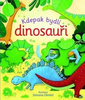 Kdepak bydlí dinosauři -