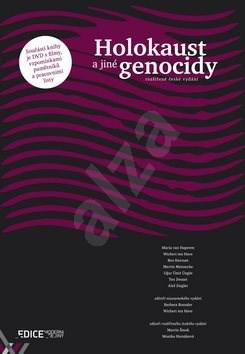 Holokaust a jiné genocidy: rozšířené české vydání, obsahuje DVD -
