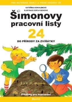 Šimonovy pracovní listy 24: Do přírody za zvířátky - Kateřina Konvalinková