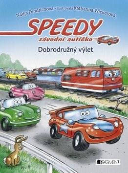 Speedy závodní autíčko Dobrodružný výlet - Nadja Fendrichová