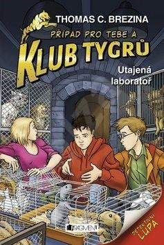 Klub Tygrů Utajená laboratoř - Thomas C. Brezina