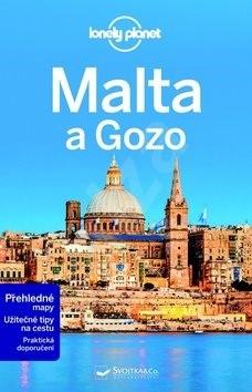 Malta a Gozo: Z řady průvodců Lonely Planet -