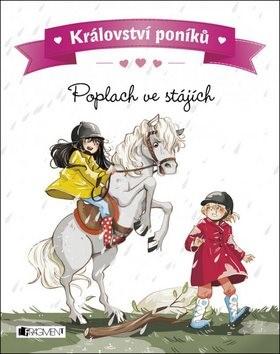 Království poníků Poplach ve stájích - Juliette Parachini-Deny