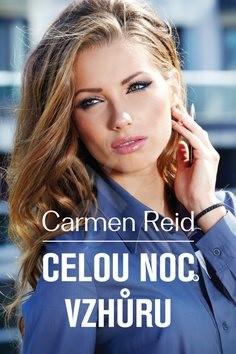 Celou noc vzhůru - Carmen Reid