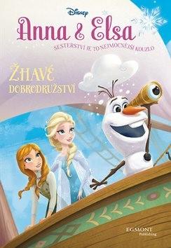 Anna & Elsa Žhavé dobrodružství -