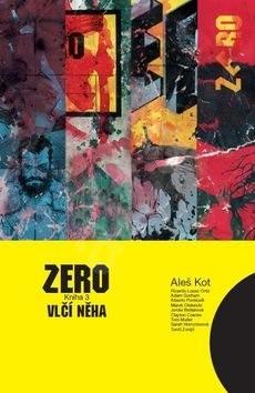 Zero Vlčí něha: Kniha 3 - Aleš Kot