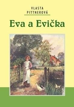 Eva a Evička - Vlasta Pittnerová