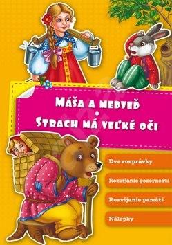 Máša a medveď Strach má veľké oči - Slavomír Ondica