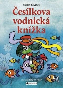 Česílkova vodnická knížka - Václav Čtvrtek