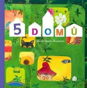5 domů - Marta Veselá Jirousová