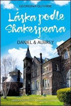 Láska podle Shakespeara: Daniel a Aubrey - Georgina Guthrie
