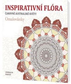 Inspirativní flóra Čarovné australské květy - Cheralyn Darcey