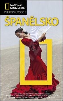 Španělsko: Velký průvodce - Fiona Dunlop