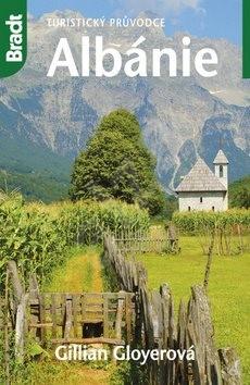 Albánie: Turistický průvodce - Gillian Gloyerová