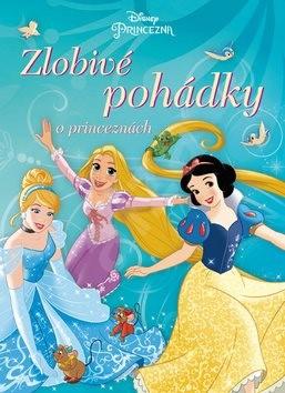 Princezna Zlobivé pohádky o princeznách -