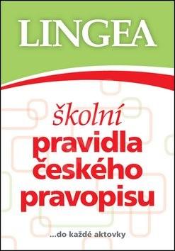 Školní pravidla českého pravopisu: ... do každé aktovky -