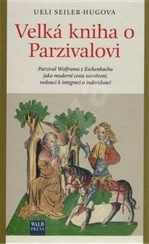 Velká kniha o Parzivalovi -